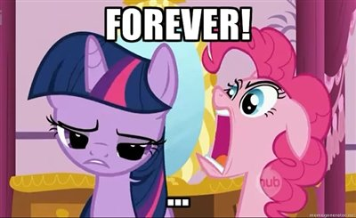 FOREVER! My Little Pony